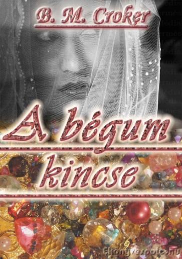 B. M. Croker: A bégum kincse - letölthető romantikus regény e-könyv