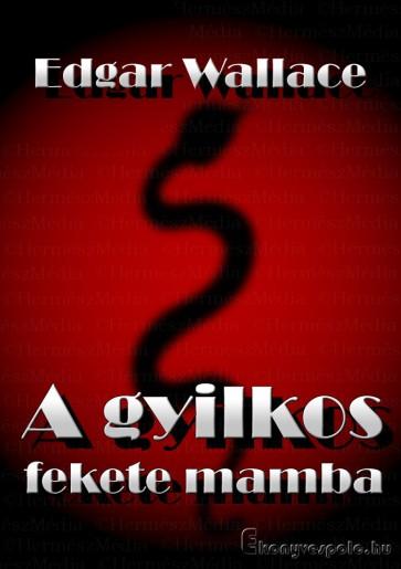 A gyilkos fekete mamba - Edgar Wallace - letölthető krimi e-könyv