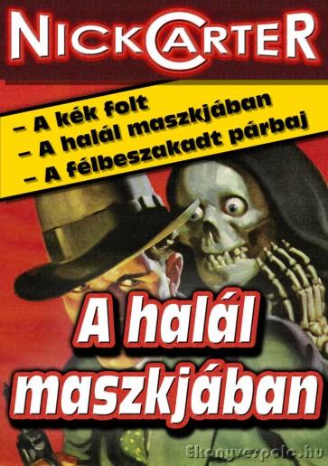 Nick Carter: A halál maszkjában - letölthető krimi történrt e-könyv