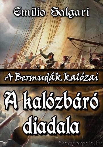 Emilio Salgari: A kalózbáró diadala - letölthető kalandregény e-könyv