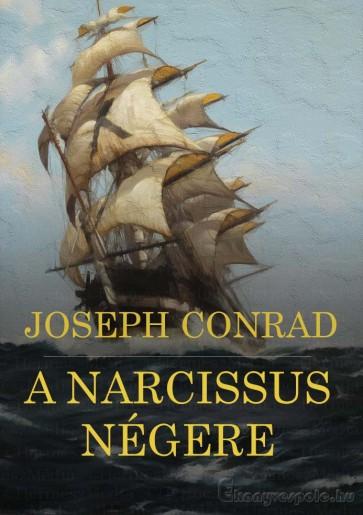 A Narcissus négere - Joseph Conrad - letölthető regény e-könyv