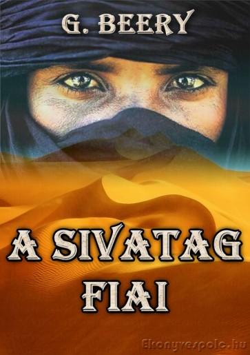 G. Beery: A sivatag fiai - kalandregény, letölthető e-könyv EPUB és MOBI formátumban