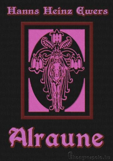 Hanns Heinz Ewers: Alraune - letölthető misztikus regény e-könyv