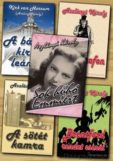 Aszlányi Károly könyvcsomag - letölthető akciós e-könyv csomag