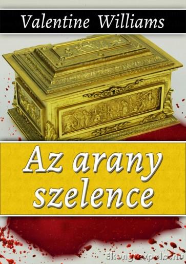 Valentine Williams: Az arany szelence - letölthető krimi regény e-könyv epub és mobi formátumban
