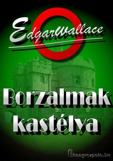 Edgar Wallace: Borzalmak Kastélya - letölthető krimi regény e-könyv epub és mobi formátumban