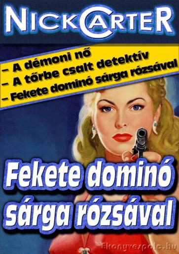 Nick Carter: Fekete dominó sárga rózsával - letölthető krimi történet e-könyv