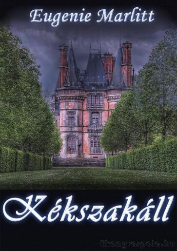 Eugenie Marlitt: Kékszakáll - letölthető romantikus regény e-könyv
