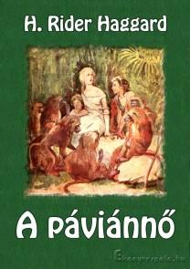 A páviánnő - H. R. Haggard - letölthető kalandregény e-könyv