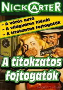 Nick Carter: A titokzatos fojtogatók - letölthető krimi történrt e-könyv
