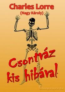 Csontváz kis hibával - Charles Lorre  - letölthető kalandregény e-könyv