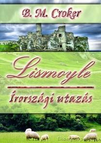 B. M. Croker: Lismoyle - letölthető romantikus regény e-könyv