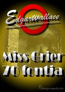 Edgar Wallace: Miss Grier 70 fontja - letölthető krimi regény e-könyv epub és mobi formátumban