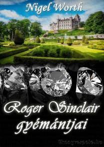 Nigel Worth: Roger Sinclair gyémántjai - letölthető krimi regény e-könyv