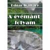 Edgar Wallace: A gyémántfolyam