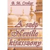 B. M. Croker: A szép Neville kisasszony