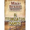 Max Brand: A titokzatos ranch