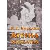 H. R. Haggard: Ayesha visszatér