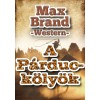Max Brand: A párduckölyök