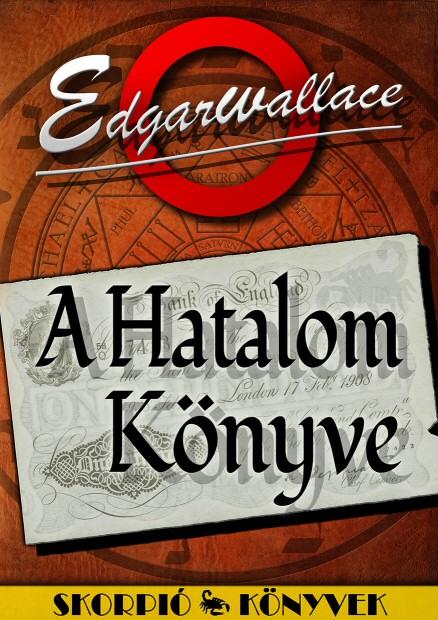 Edgar Wallace: A Hatalom Könyve - Hermész Média