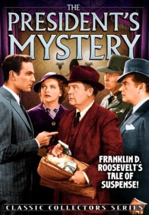 The_President's_Mystery_FilmPoster