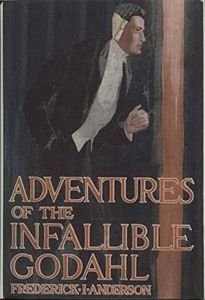 The Adventures Of The Infallible Godahl