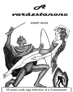 Robert Bloch: A varázstanonc