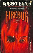 Robert Bloch: Firebug