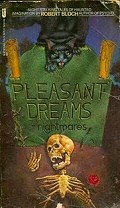 Robert Bloch: Pleasant Dreams