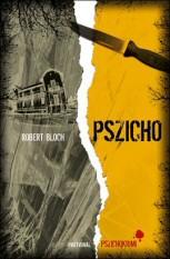 Robert Bloch: Pszicho 2011