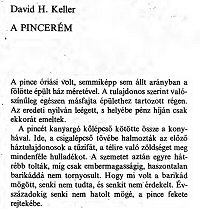 David H. Keller: A pincerem