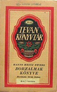 Hanns Heinz Ewers: Borzalmak könyve