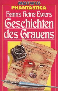 Hanns Heinz Ewers: Geschichten des Grauens