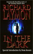 Richard Laymon: In the Dark