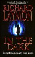 Richard Laymon: In the Dark