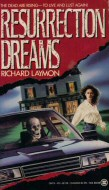 Richard Laymon: Resurrection Dreams