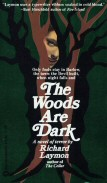 Richard Laymon: The Woods are Dark