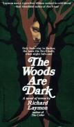 Richard Laymon: The Woods are Dark