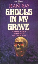 Jean Ray: Ghouls in My Grave