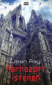 Jean Ray: Kárhozott istenek