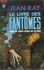 Jean Ray: Le livre des fantômes