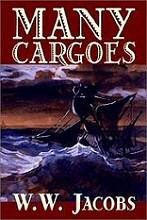 W. W. Jacobs: Many Cargoes