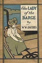 W. W. Jacobs: The Lady of the Barge