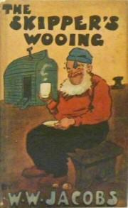 W. W. Jacobs: The Skipper's Wooing
