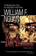 William F. Nolan: Dark Dimensions