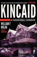 William F. Nolan: Kincaid