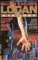 William F. Nolan: Logan's Run Trilogy