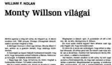 William F. Nolan: Monty Wilson világai