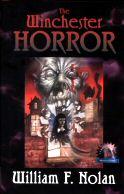 William F. Nolan: The Winchester Horror