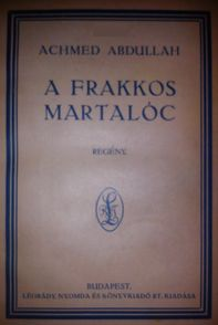 A frakkos martalóc - Achmed Adullah.cover